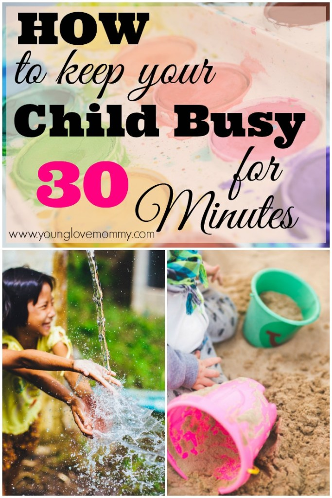 how entertain your kids for 30 minutes so you can get things done