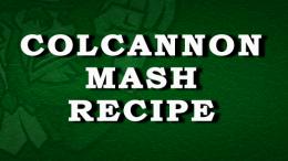 Colcannon Mash Recipe