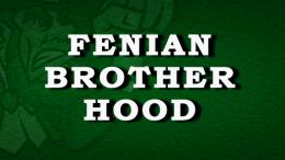 The Fenian Brotherhood