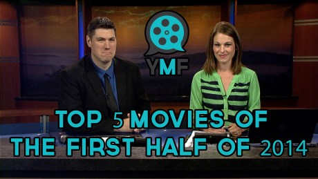 2014 08 09 Top 5 of first half of the year