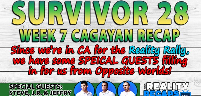 Survivor Cagayan:  Week 7 Video Recap w/ Steve DiCarlo