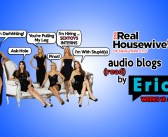 RHONY – Season 6 EP18 & EP19 – Bravo Housewives Audio Blogs!