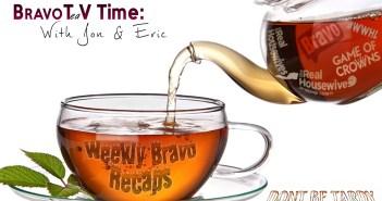 Tea Time #Bravo Weekly Recap Show – Feb 3rd 2016