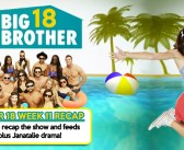 #BB18 Week 11 Recap Show With Bronte D'Acquisto!