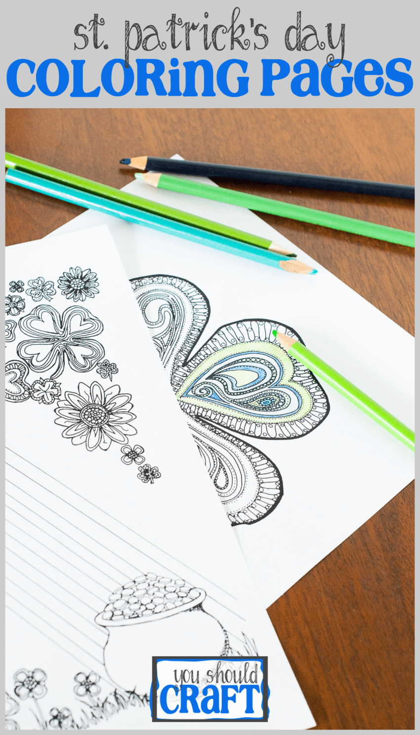 Love to color while listening to podcasts or audiobooks? Download two FREE adult coloring pages for St. Patrick's Day! Free printables via @YouShouldCraft. Click to print now or pin for later!