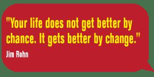 BetterByChange-Jim Rohn