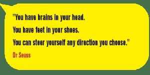 you have brains-DrSeuss