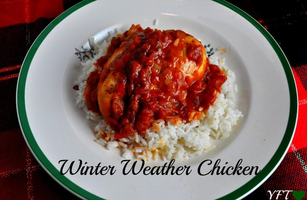 Winter Weather Chicken