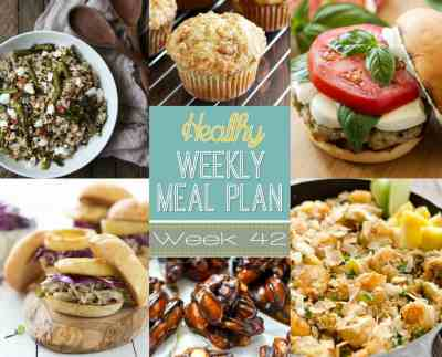 Healthy Weekly Meal Plan #42 - Yummy Healthy Easy
