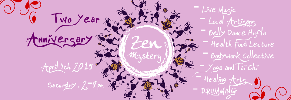 Zen Mystery – Two Year Anniversary – Music and Dance Bazaar