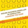 Hoe de consultant relevant blijft? Onderzoek naar nieuwe praktijken en verdienmodellen in het adviesvak.
