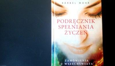 Podręcznik spełniania życzeń, Barbel Mohr – recenzja