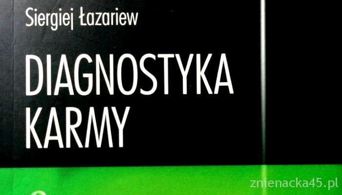 Diagnostyka Karmy cz. 1, Siergiej Łazariew – recenzja