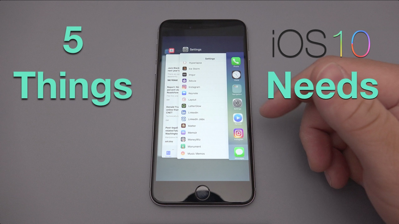 5 Things iOS 10 Needs to Add