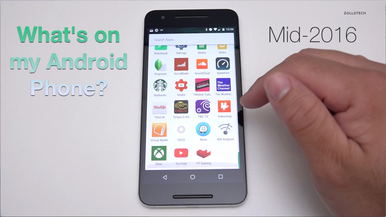 What's on my Android Phone – Mid 2016