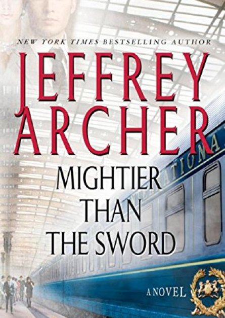 Mightier than the Sword (The Clifton Chronicles) By Jeffrey Archer epub book