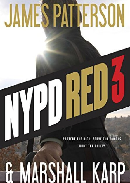 NYPD Red 3 By James Patterson epub book
