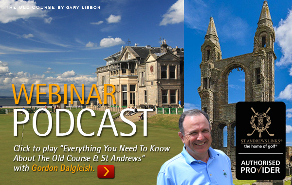 VIEW RECORDING - How To Get A Tee Time On The Old Course At St Andrews