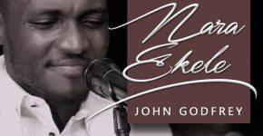 Nara-Ekele---John-Godfrey