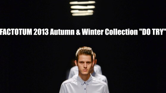 factotum-2013-aw-collection-do-try-01-l