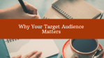 Why Your Target Audience Matters