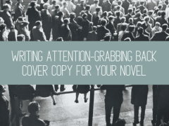 Writing Attention-Grabbing Back Cover Copy for Your Novel