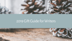 2019 Gift Guide for Writers