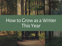 How to Grow as a Writer This Year