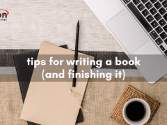 Tips For Writing a Book (and finishing it).