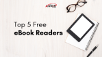 Top 5 Free eBook Readers