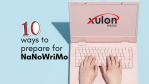 10 Ways to Prepare for NaNoWriMo