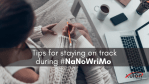 Stay On Track During NaNoWriMo
