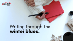 Writing Through the Winter Blues