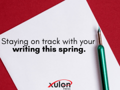 Staying On Track With Your Writing This Spring