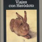 Viajes con Herodoto de Ryszard Kapuscinski (Claves del buen periodista)