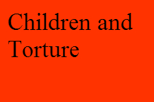 Children and Torture