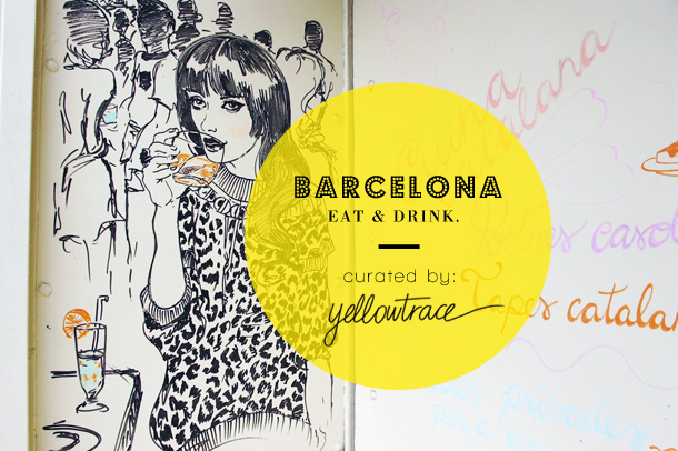 Barcelona Travel Guide | Places To Eat & Drink.