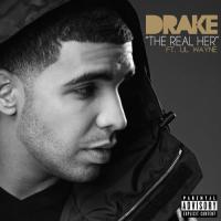 Drake - 'The Real Her' (Feat. Lil Wayne) (Unfinished)