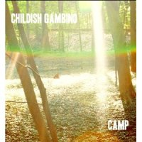 "Childish Gambino- ""All The Shine"" (Album Version) and Camp Album Tracklist"
