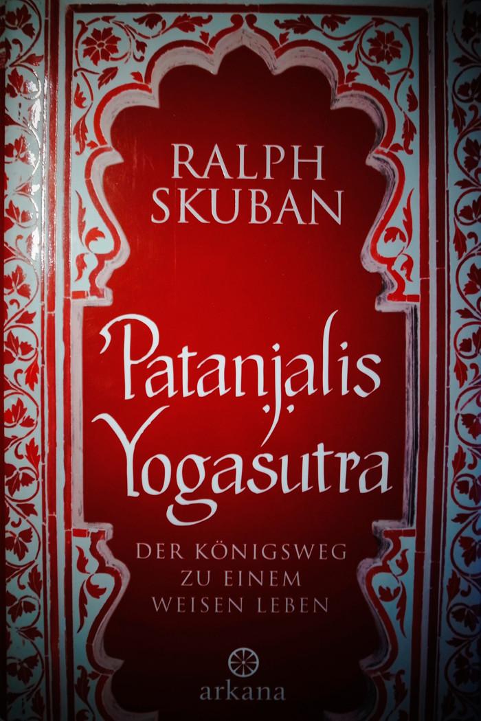 Wahrscheinlich das wichtigste Buch über Yoga - Patanjalis Yogasutras