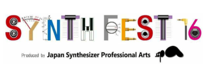 SYNTH FEST 16 シンセフェスタ16