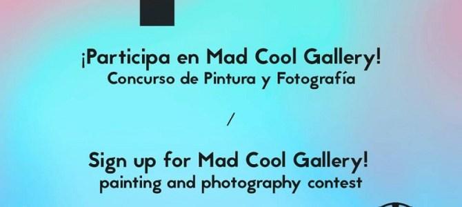 Mad Cool Gallery, concurso de pintura y fotografía