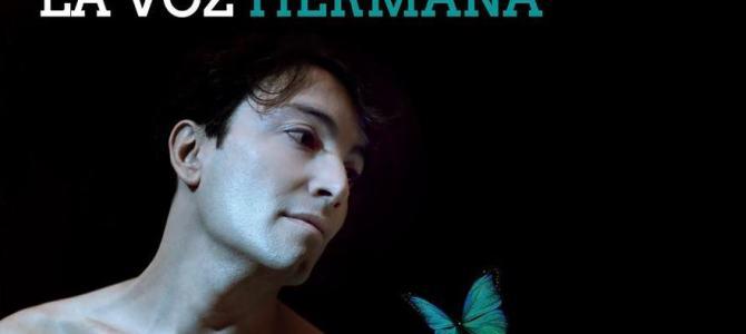 """""""LA VOZ HERMANA"""" se estrena en Sevilla (19 octubre, Teatro Quintero)"""