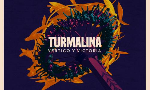 TURMALINA publica su segundo disco, Vértigo y Victoria.