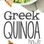 Greek Quinoa Bowls