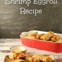 Homemade Shrimp Eggroll Recipe and Chinese Hot Mustard
