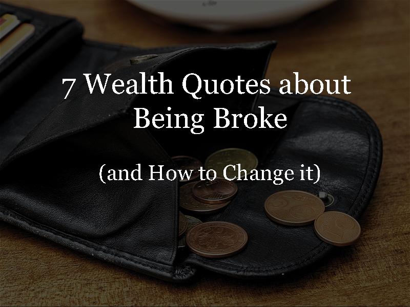 7 Wealth Quotes Tungkol sa Kawalan ng Pera (At Kung Paano ito Mababago)