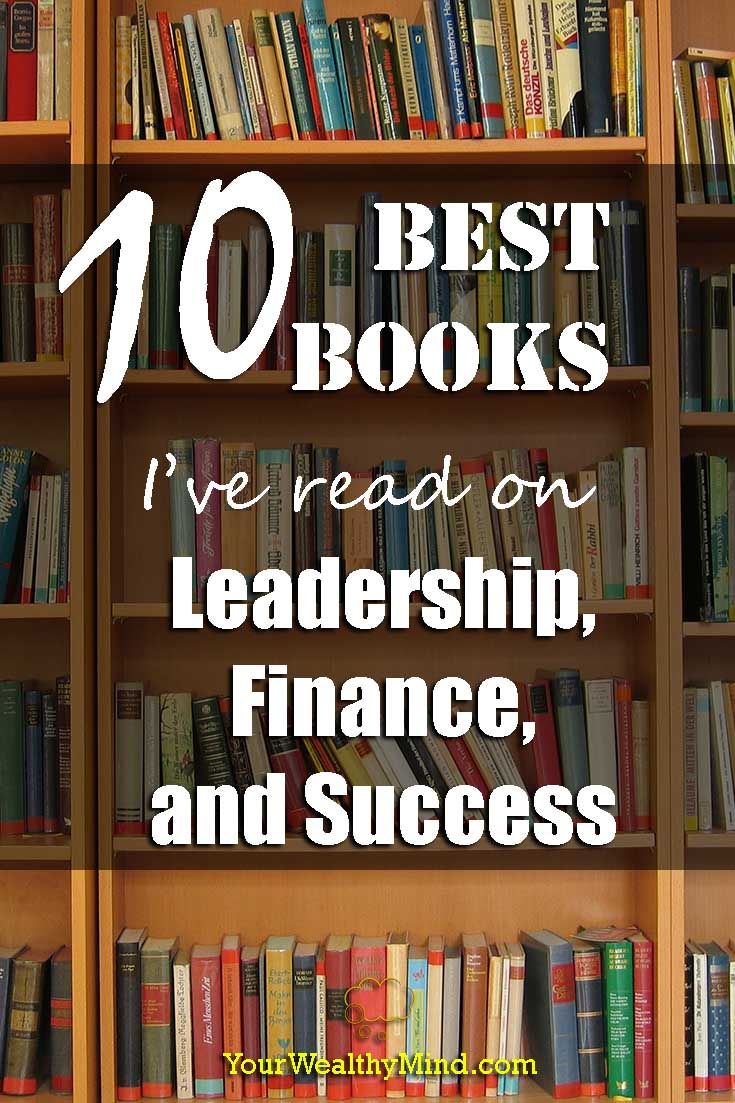 10 best books leadership finance success yourwealthymind your wealthy mind pixabay