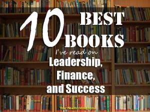 10 Best Books na nabasa ko tungkol sa Finance, Leadership, at Success