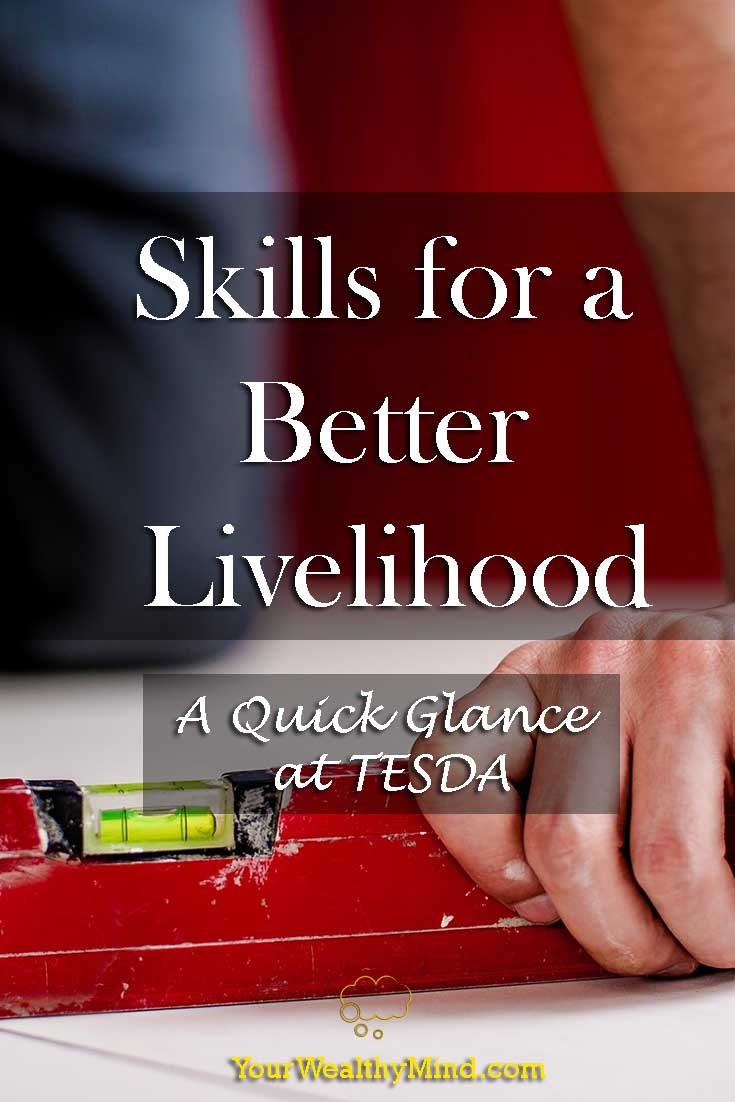 skills for a better livelihood a quick glance at tesda yourwealthymind your wealthy mind